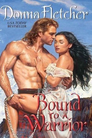 Bound To A Warrior by Donna Fletcher