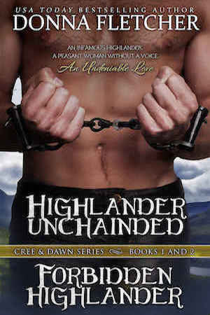 Highlander Unchained & Forbidden Highlander (Cree & Dawn Series) by Donna Fletcher