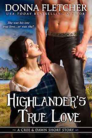 Highlander's True Love by Donna Fletcher