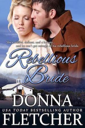 Rebellious Bride by Donna Fletcher