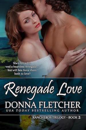 Renegade Love by Donna Fletcher