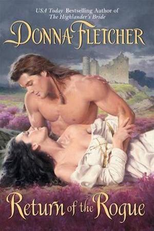 Return of the Rogue by Donna Fletcher