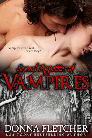 The Sexual Appetites of Vampires by Donna Fletcher