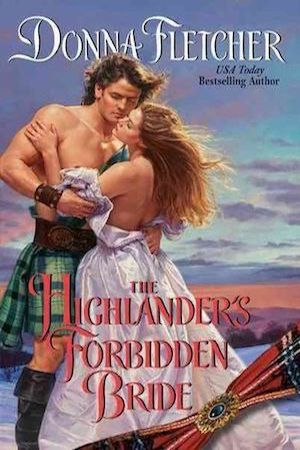 Forbidden Highlander (Cree & Dawn Series) by Donna Fletcher