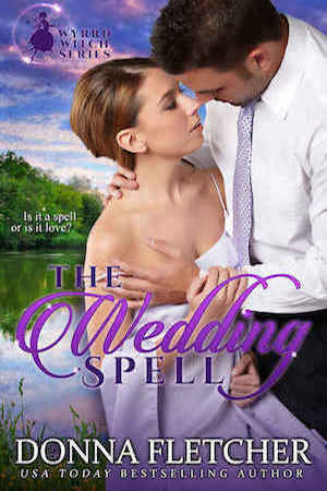 The Wedding Spell by Donna Fletcher