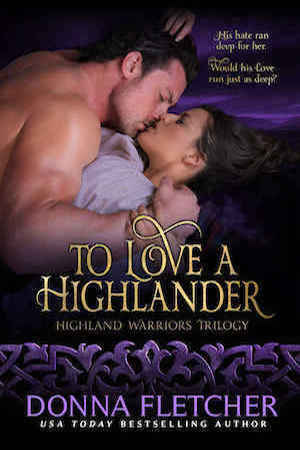 To Love A Highlander by Donna Fletcher