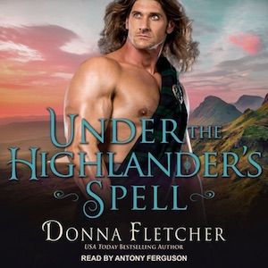 Under the Highlander's Spell audiobook by Donna Fletcher