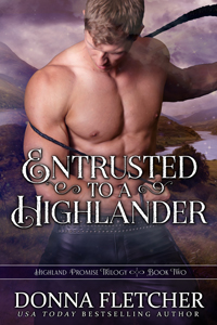 Entrusted To A Highlander