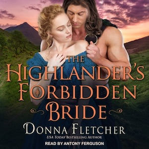 The Highlander's Forbidden Bride audiobook by Donna Fletcher