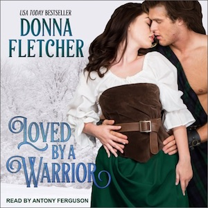 Loved By A Warrior audiobook by Donna Fletcher