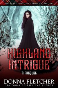 Highland Intrigue A Prequel